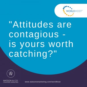 Attitudes are contagious – is yours worth catching?