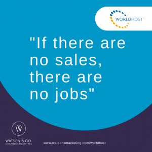 If there are no sales, there are no jobs