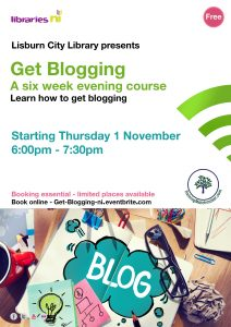 Get Blogging Free six week evening course at Lisburn City Library with Libraries NI and Training Matchmaker dot com. Trainers delivering this programme include Chartered Marketer at Watson and Co Chartered Marketing Christine Watson