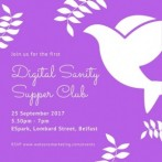 Digital Sanity Supper Club – 25 September 2017