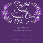 Digital Sanity Supper Club no. 2 – 23 October 2017