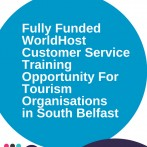 WorldHost Principles of Customer Service Training Courses for Forward South Partnership – Delegate places fully funded by Belfast City Council for tourism organisations in South Belfast – 18, 20 and 24 September 2018